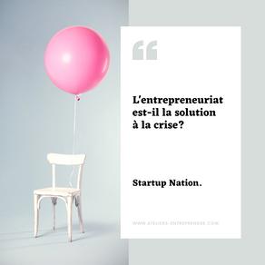 L'entrepreneuriat est-il une solution à la crise ?
