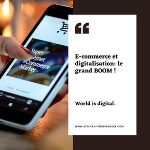 E-commerce & Digitalisation: Le grand BOOM!