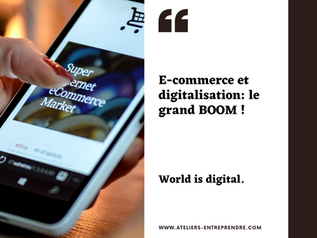 E-commerce & Digitalisation: Le grand BOOM!