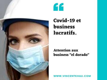 COVID-19 et business LUCRATIFS