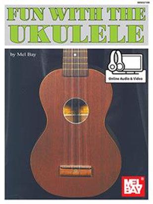 Fun with the Ukulele (Mel Bay)