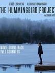 The Hummingbird Project Soundtrack Relea