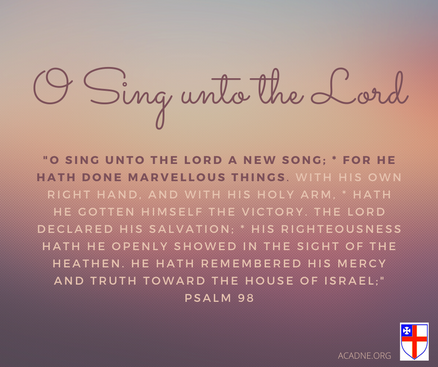 O SING unto the LORD a new song;  ACA Ps