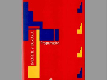 LIBRO LA PROGRAMACIÓN EN EDUCACIÓN INFANTIL Y PRIMARIA