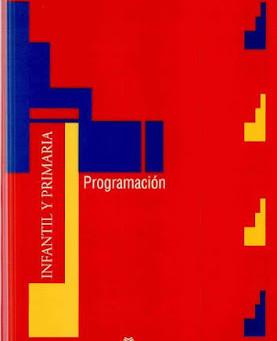 Libro. La programación en infantil y Primaria.