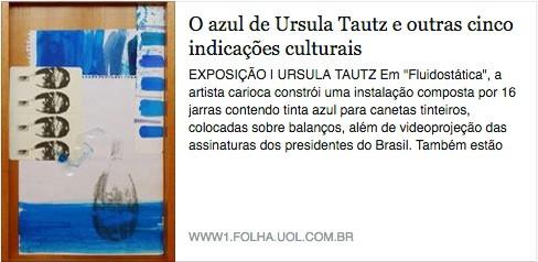""""""" O azul de Ursula Tautz e outras cinco indicações culturais"""" Ilustríssima -Jornal Folha de São Paulo, 01/11/2015"""