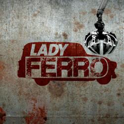 LADY FERRO