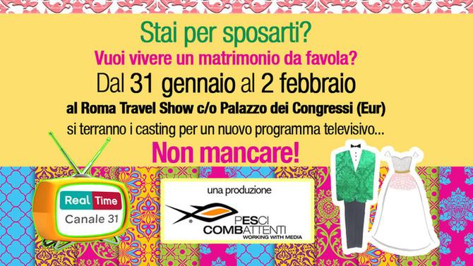 Stai per sposarti? Partecipa ai nostri casting per un nuovo programma tv! Dal 31 gennaio al 2 febbra
