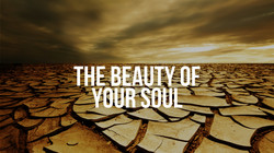 The Beauty of your Soul