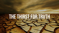 The Thirst for Truth