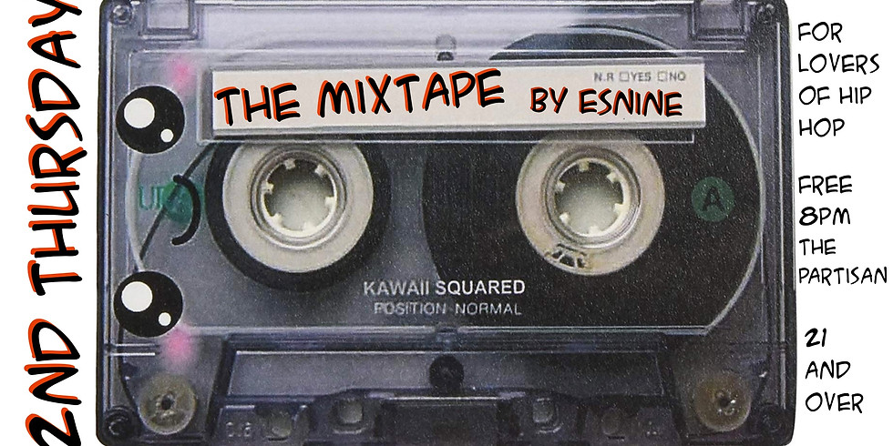 The Mix Tape Hosted by Es Nine
