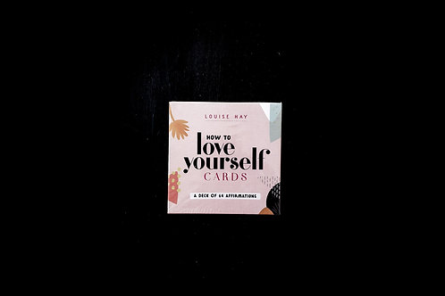 How to LOVE YOURSELF CARDS - LOUISE HAY