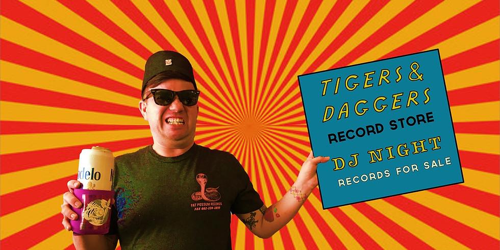 Tigers & Daggers DJ Night