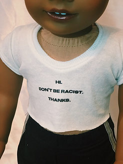 Don't be racist tee