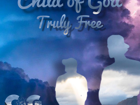 Being A Tru & Free Child Of God