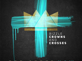 Bizzle All Set To Drop Crowns & Crosses