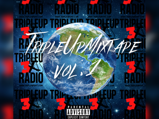 Upcoming New Release: TripleUpMixtape Vol. 1