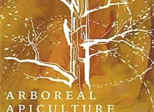 The Hive Mind: Arboreal Apiculture Salon