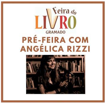 Angélica Rizzi na PRÉ-FEIRA DO LIVRO DE GRAMADO-RS