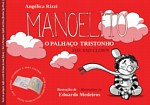 Manoelito O Palhaço TristonhoLivro infantil trilíngue(Inglês-português-signwrit)