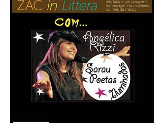 Angélica Rizzi apresenta Sarau Poetas Iluminadas no 1º ZAC in Littera