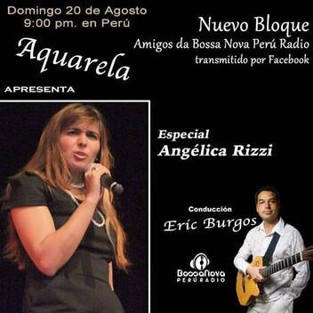 Angélica Rizzi ganha especial neste domingo 23 horas na Bossa Nova Peru Rádio
