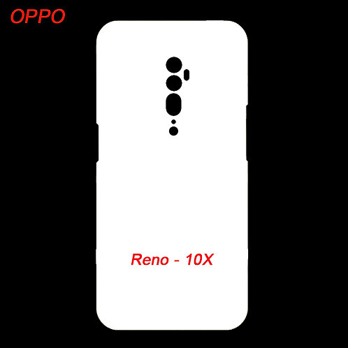 Oppo Reno- 10X blank printable cell phone case for printing machine