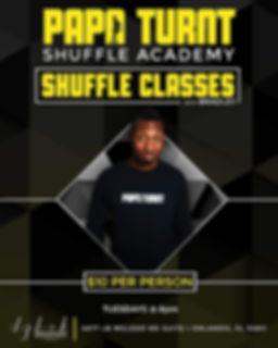 Tuesdays Papa Turnt Shuffle Academy Brad