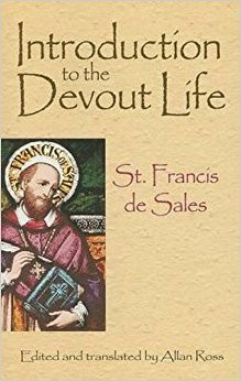 Introduction to the Devout Life - St Francis de Sales