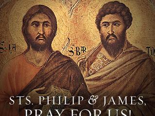 3rd May: Saint Philip and Saint James, Apostles