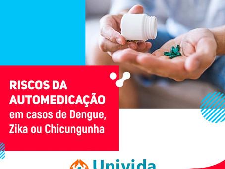 Riscos da automedicação em casos de Dengue, Zika e Chicungunha