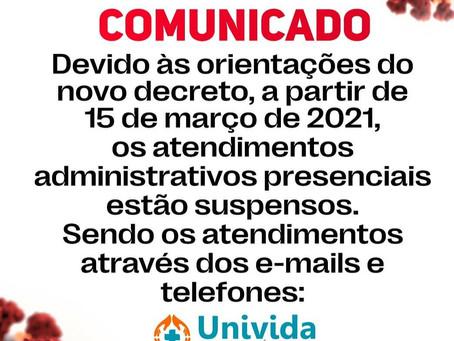 ATENDIMENTO ADMINISTRATIVO PRESENCIAL SUSPENSO DEVIDO AO DECRETO.