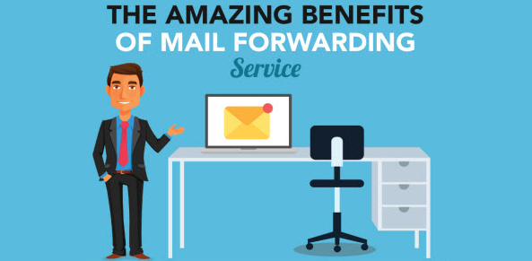 the amazing benefits of a mail forwarding service