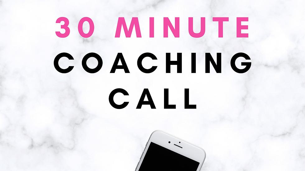 30 minute Coaching Call