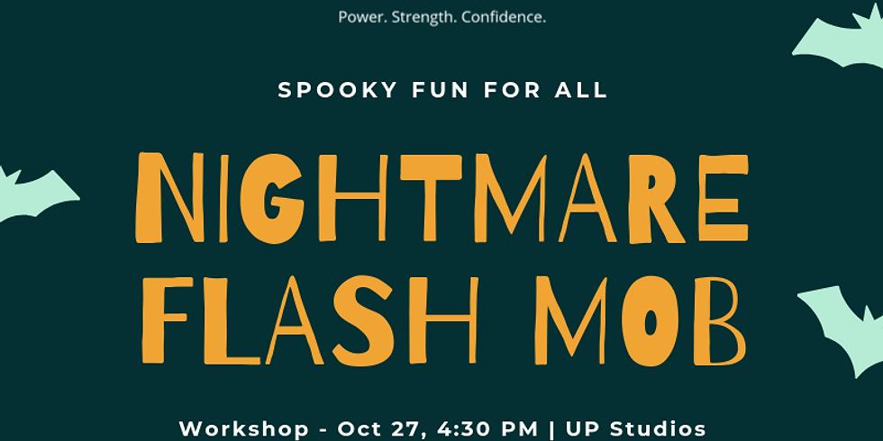 Nightmare Flash Mob - Workshop