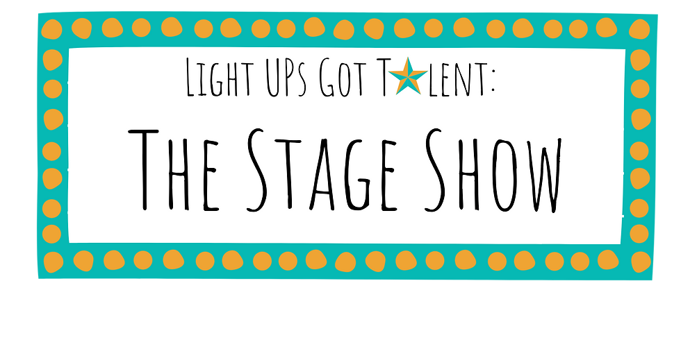 Light UP's Got Talent: The Stage Show