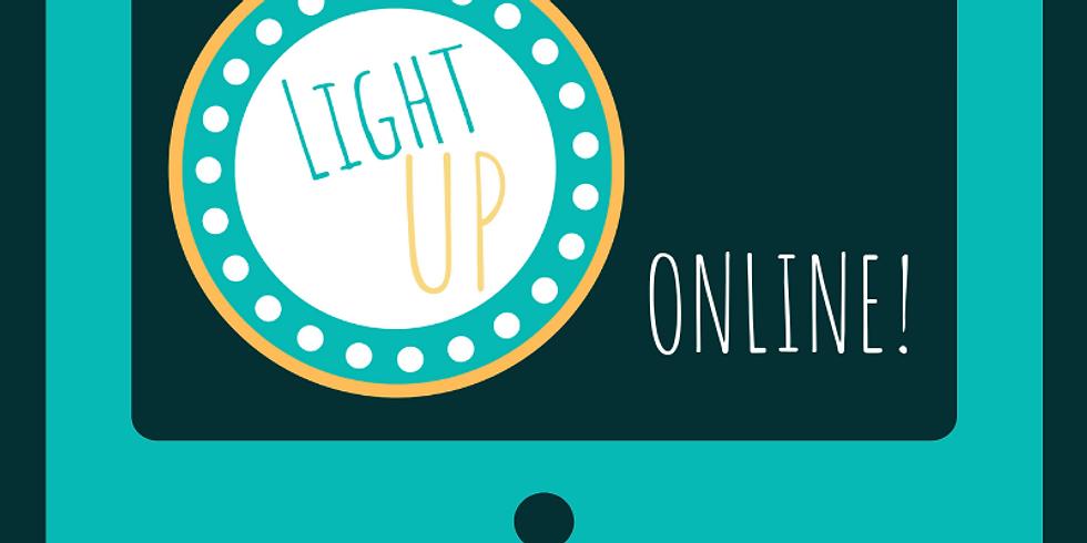 Light UP Online - Block of 4 (WB 9/11 - 30/11) w/Member Credit
