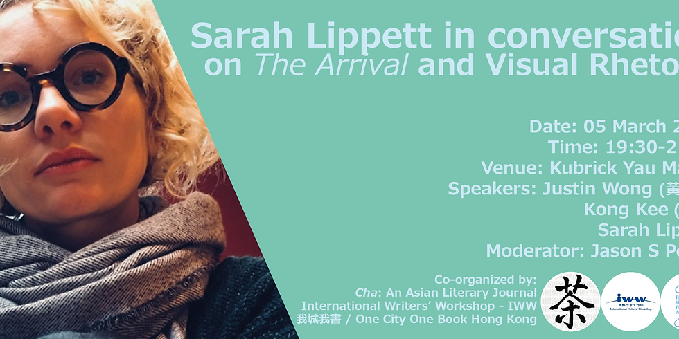 Panel Discussion - Sarah Lippett in conversation on  The Arrival and Visual Rhetoric