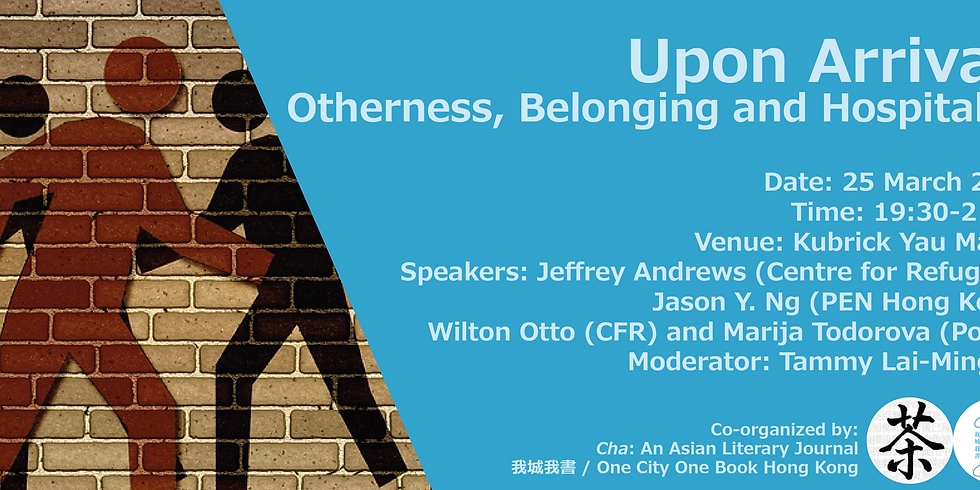 Panel Discussion - Upon Arrival:  Otherness, Belonging, and Hospitality