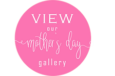 View Our Mother's Day Gallery Button.png