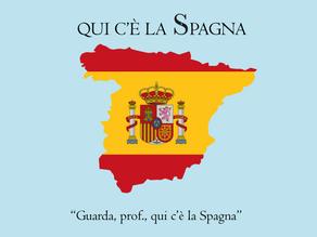 C'É LA SPAGNA! (SPAIN, RIGHT HERE!)