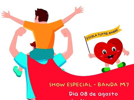 Venha acompanhar o show da Banda M7 ao vivo no dia dos pais!