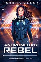 Andromeda Rebel DIGITAL cover.jpg