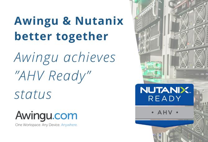 """Awingu & Nutanix melhor juntos: Awingu alcança status de """"AHV Ready"""""""