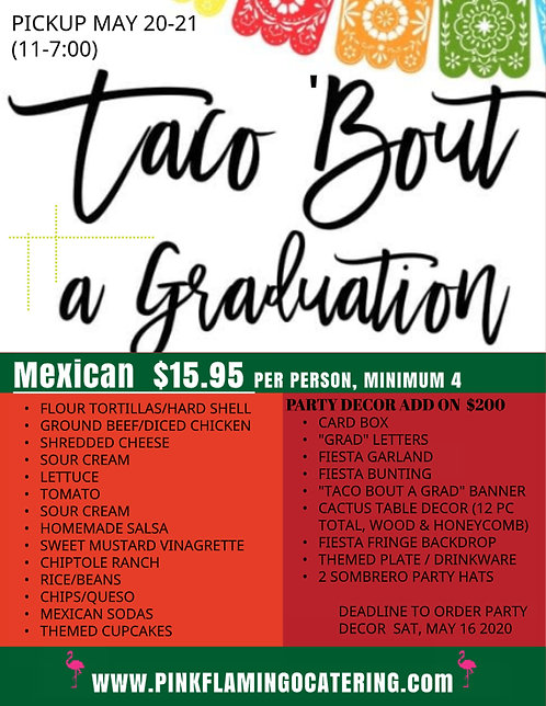TACO 'BOUT A GRADUATION C/O 2020 - FOOD PACKAGE