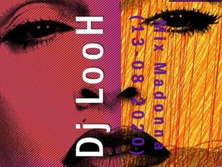 Dj LooH - Mix Madonna (13-08-2020)