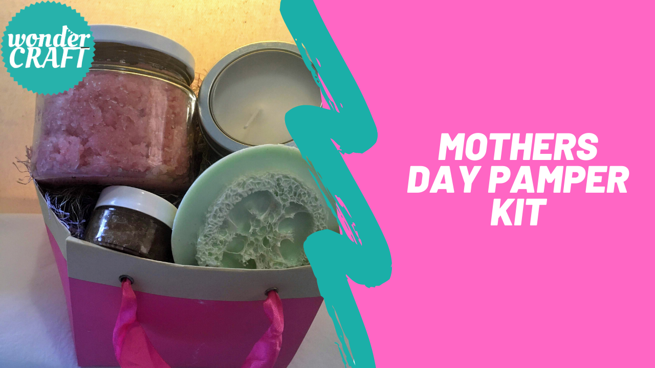 Mothers Day Pamper Kit