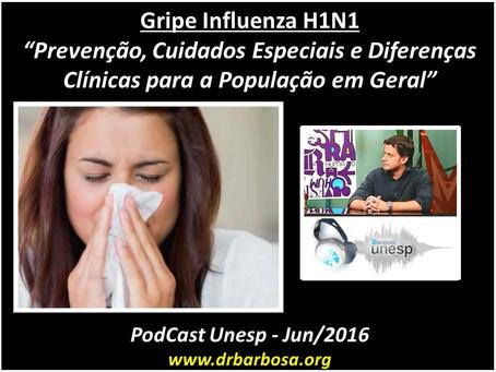 Gripe Influenza H1N1 - Prevenção, Cuidados Especiais e Diferenças Clínicas para a População em Geral