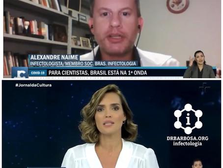 Brasil e os EUA ainda estão na primeira onda da COVID-19, Infectologista explica os motivos