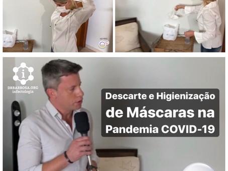 Máscaras em Tempos de Pandemia COVID-19: Saiba como Descartar e Higienizar